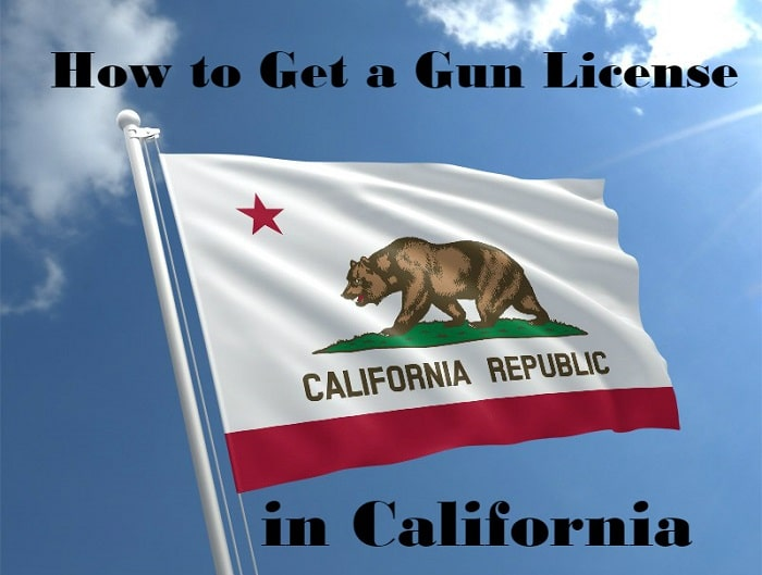 how to get a gun license in California